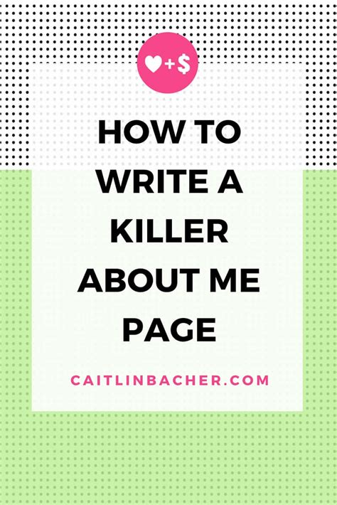 How To Write A by How To Write A Killer About Me Page Caitlinbacher