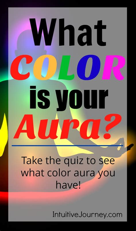 how to find your aura color what color is your aura intuitive journey