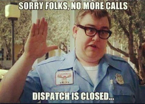Dispatcher Memes - 1223 best images about work life on pinterest