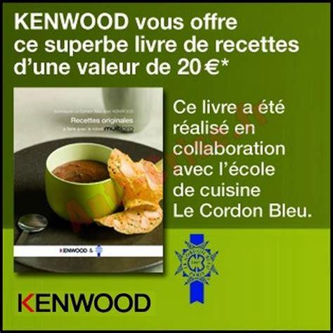 livre de cuisine kenwood bon plan kenwood un livre de recettes offert pour tout