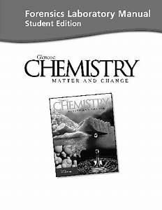 Forensics Laboratory Manual  Chemistry Matter And Change
