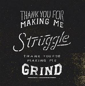 356 best images... Early Grind Quotes