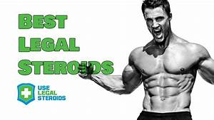 Best Legal Steroids For Fast  U0026 Safe Muscle Building
