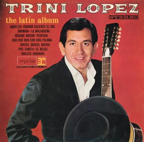 trini lopez  musician biography facts  quotes