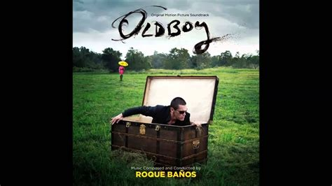 Old Boy 2013 Theme Soundtrack(roque Banos)