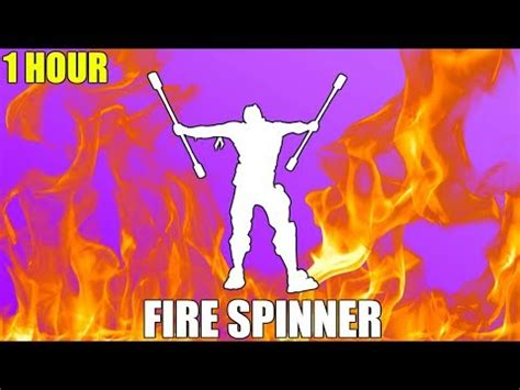 fortnite fire spinner emote  hour youtube