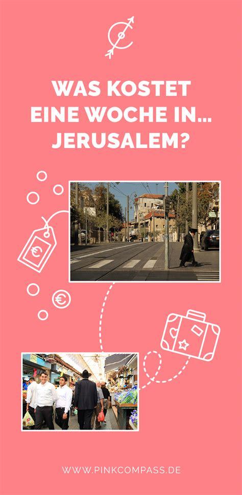 was kostet eine dachrinne was kostet eine woche in jerusalem pink compass
