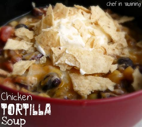 crock pot tortilla soup crockpot chicken tortilla soup chef in training