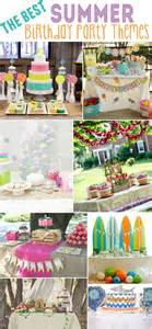 birthday ideas birthday ideas summer
