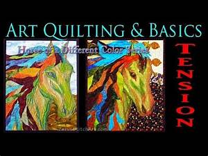 Tension  Art Quilting And Troubleshooting Basics