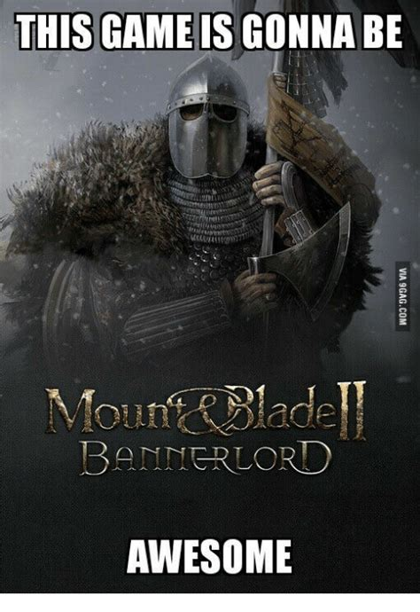 Mount And Blade Memes - 25 best memes about banner lord banner lord memes