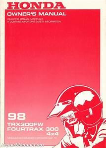 1998 Honda Trx300fw A Ce Atv Owners Manual