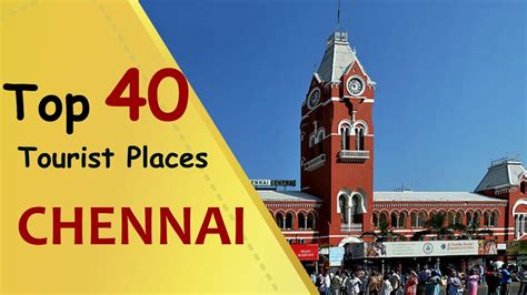 south indian tourist spot tirunelveli quot chennai quot top 40 tourist places chennai tourism