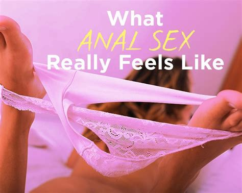 8 Women Who've Tried Anal Sex Describe What It's Actually