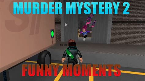 First, there was a player that looks like it was in the deepest lag i ever found and then she was very slow, i was passing next to her all the time and she could not kill me lol, in the end, i won! Murder Mystery 2 (FUNNY MOMENTS) (part 2) - YouTube