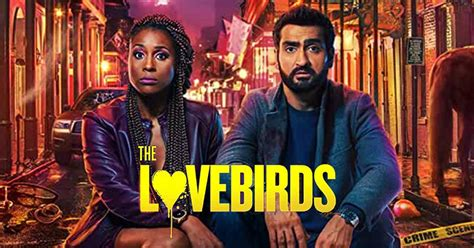 The Lovebirds: Film Review - A Goofy Romance Tied To A ...