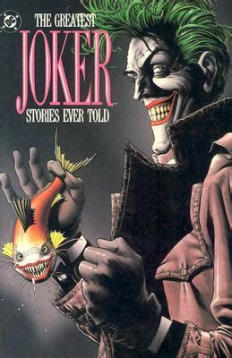 greatest joker stories  told  mike gold