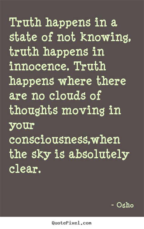 knowing  truth quotes quotesgram
