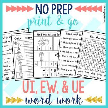 No Prep Ui Ue Ew Phonics Worksheets Word Work By The Designer Teacher