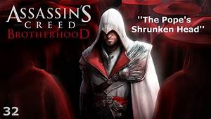 Assassin's Creed: Brotherhood - Episode 32 - The Pope's ...
