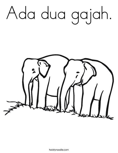 Coloring Gajah by Ada Dua Gajah Coloring Page Twisty Noodle