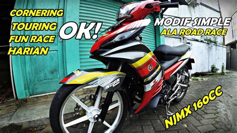 Mx Modif by Road Race Style Jupiter Mx 160cc Modif Simple Njmx