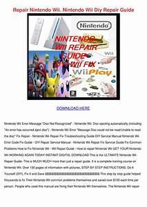 Repair Nintendo Wii Nintendo Wii Diy Repair G By Victor