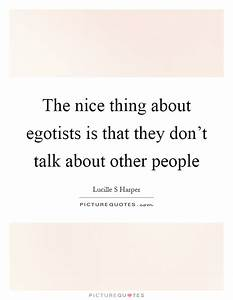 The nice thing ... Nice Talks Quotes