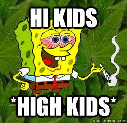 Spongebob Weed Memes - memes quickmeme