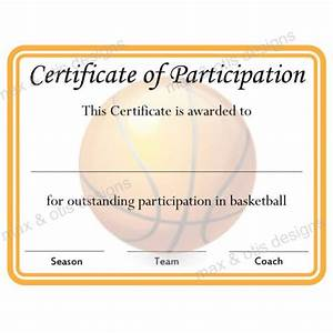 Certificate Of Participation Template Free Basketball Certificate Of Participation Now Fillable Pdf Max Otis Designs Printable