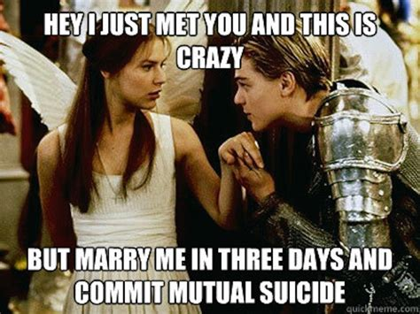 Romeo And Juliet Memes - the funniest call me maybe memes