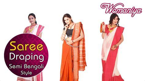 bengali saree draping how to drape a saree semi bengali style saree