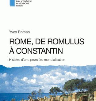michel constantin langues rome de romulus 224 constantin histoire d une premi 232 re