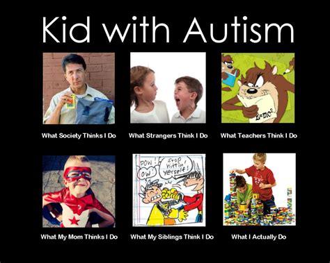 Autistic Memes - kids with autism meme autism pinterest autism