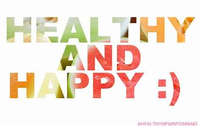Healthy Happy Means Health Living Stay Giphy