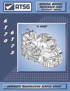 Transmission Rebuild Book For Gm 6t70e    6t75e