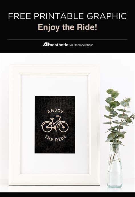 remodelaholic  printable art enjoy  ride