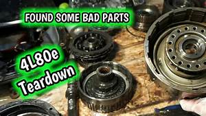 4l80e Rebuild Internal Parts Disassembly And Inspection