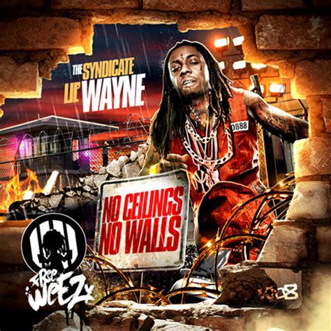 lil wayne no ceilings no walls mixtape hyper