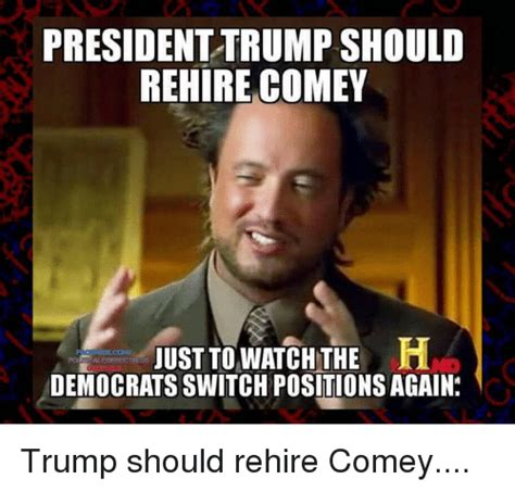 Comey Memes - 25 best memes about democrats democrats memes