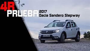 Defaut Dacia Sandero : prueba renault dacia sandero stepway 2017 youtube ~ Medecine-chirurgie-esthetiques.com Avis de Voitures