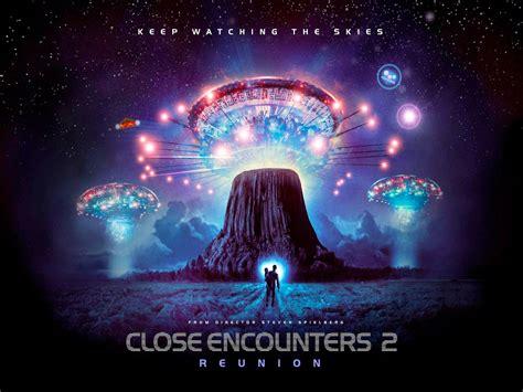 close encounters sequel remake  rerelease teased