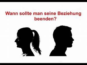 Wann Schneidet Man Gräser : wann sollte man seine beziehung beenden youtube ~ Frokenaadalensverden.com Haus und Dekorationen
