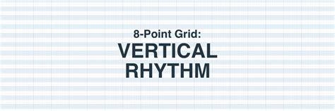 8 point grid vertical rhythm prototyping