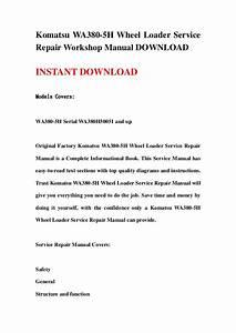 Komatsu Wa380 5 H Wheel Loader Service Repair Workshop Manual Download
