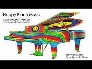 Happy Piano Music Instrumental Upbeat Fast Uplifting ...