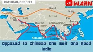Opposed to Chinese One Belt One Road India - YouTube