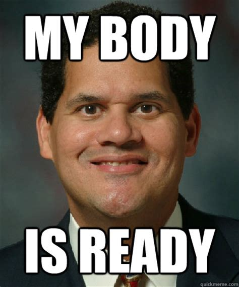 Reginald Meme - my body is ready reggie is ready quickmeme