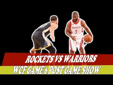Houston Rockets Vs Golden State Warriors - Game 6 2018 NBA ...