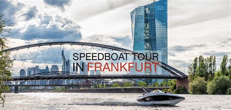 Speedboot Frankfurt speedboat in frankfurt am main das perfekte event f 252 r